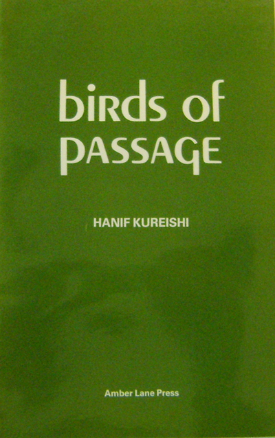 Birds of Passage. Hanif Kureishi.