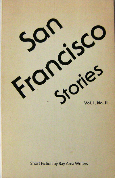 San Francisco Stories Vol I, No. II. Ethan Canin.