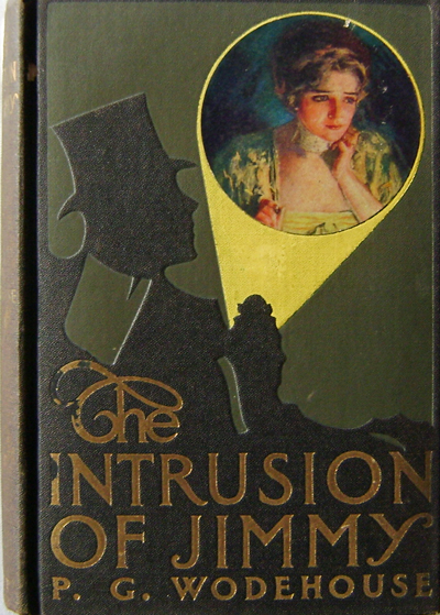 The Intrusion of Jimmy. P. G. Wodehouse.