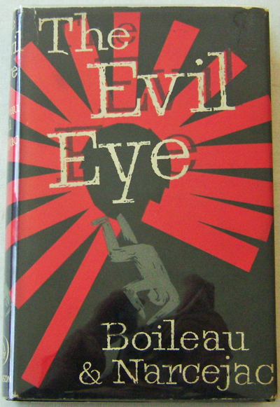 The Evil Eye. Mystery - Boileau and Narcejac.