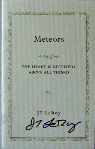 Archive of Meteors a Story from The Heart is Deceitful Above All Things. J. T. LeRoy.