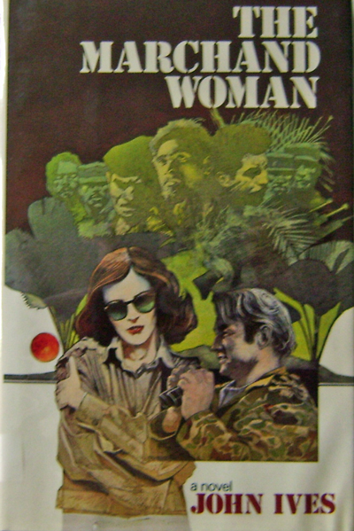 The Marchand Woman. John Ives, Brian Garfield.