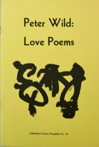 Love Poems. Peter Wild.