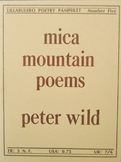 Mica Mountain Poems. Peter Wild.