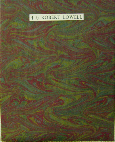 4 By Robert Lowell. Robert Lowell.