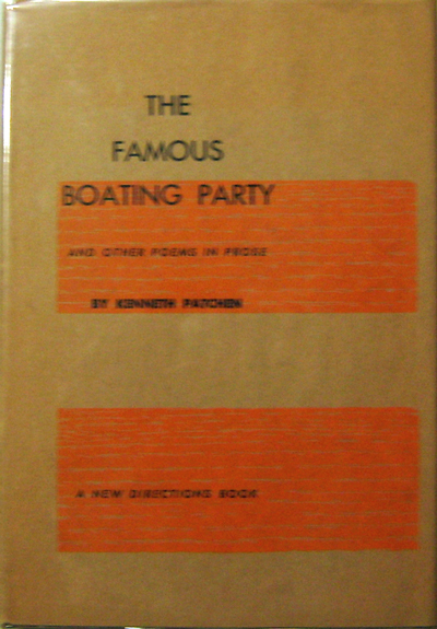 The Famous Boating Party. Kenneth Patchen.