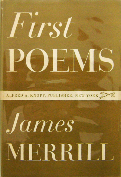 First Poems. James Merrill.