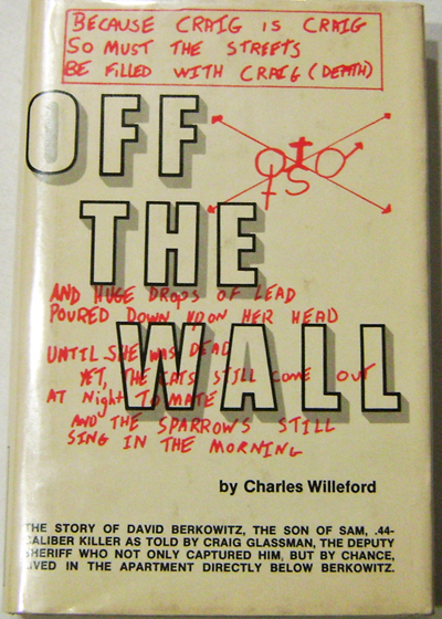 Off The Wall. Charles Willeford.