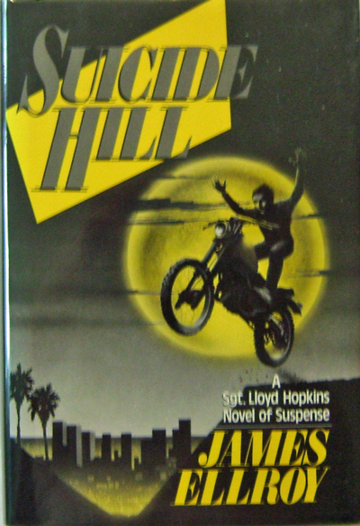 Suicide Hill. James Mystery - Ellroy.