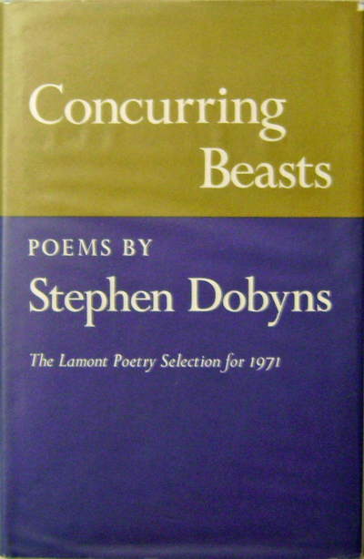 Concurring Beasts. Stephen Dobyns.