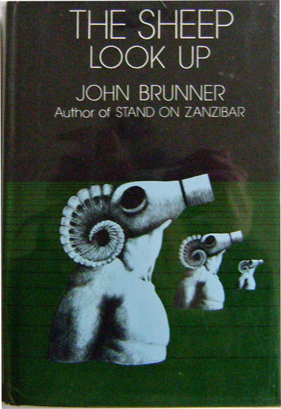 The Sheep Look Up. John Science Fiction - Brunner.