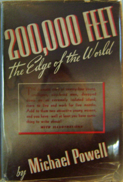 200,000 Feet The Edge of the World. Michael Powell.
