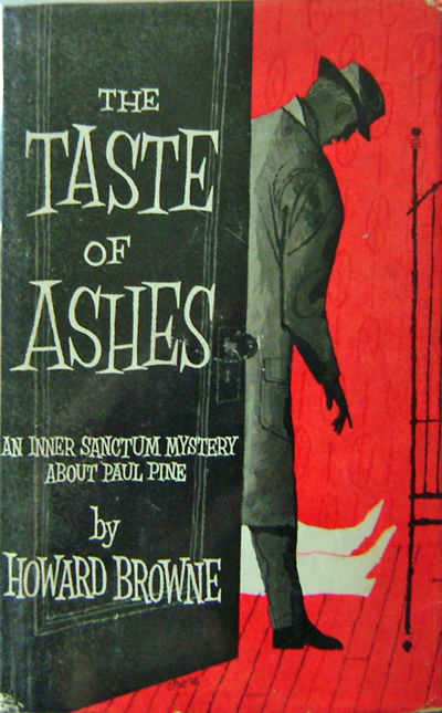 The Taste of Ashes. Howard Mystery - Browne.