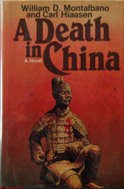 A Death In China. William D. And Hiaasen Mystery - Montalbano, Carl.