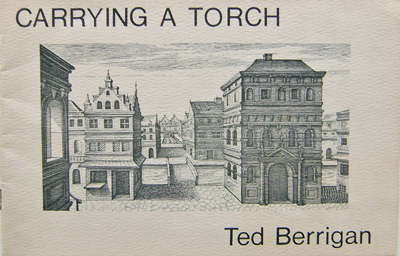 Carrying A Torch. Ted Berrigan.