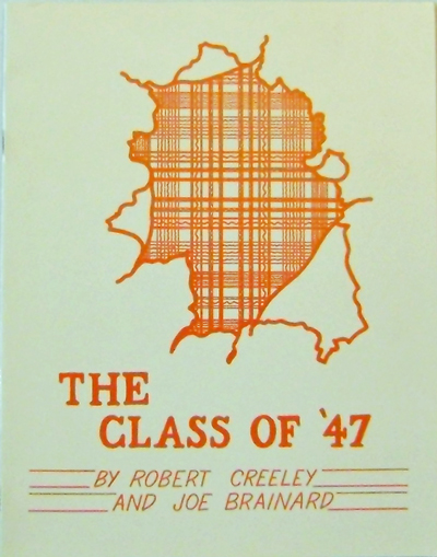 The Class of '47. Robert Creeley, Joe Brainard.