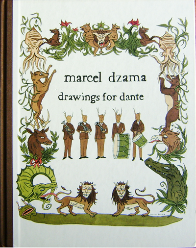 Drawings For Dante. Marcel Art - Dzama.
