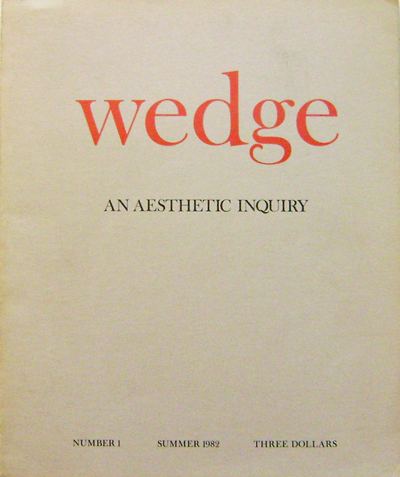 Wedge #1 An Aesthetic Inquiry (Art Journal). Joseph Art - Beuys, Kathy, Acker.