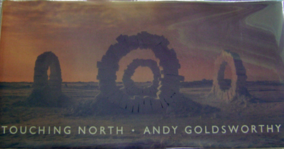 Touching North. Andy Art - Goldsworthy.