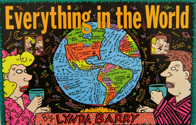 Everything In The World. Lynda Barry.