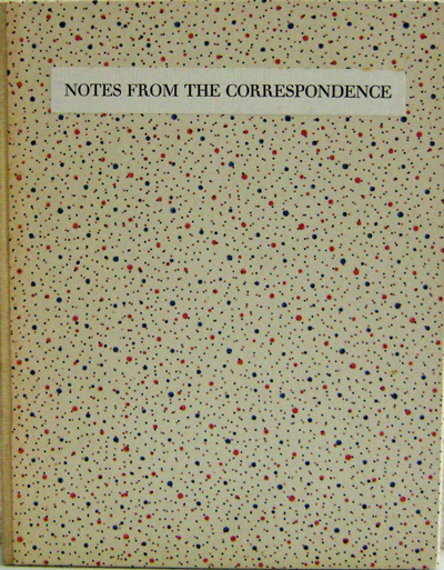 Notes From The Correspondence. Jeremy Adler.