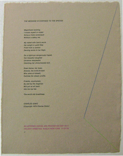 The Message Is Confined To The Species (Broadside Poem). Charles Simic.