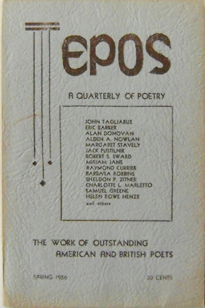 Epos A Quarterly Of Poetry Spring 1956 Issue. Alden Nowlan.