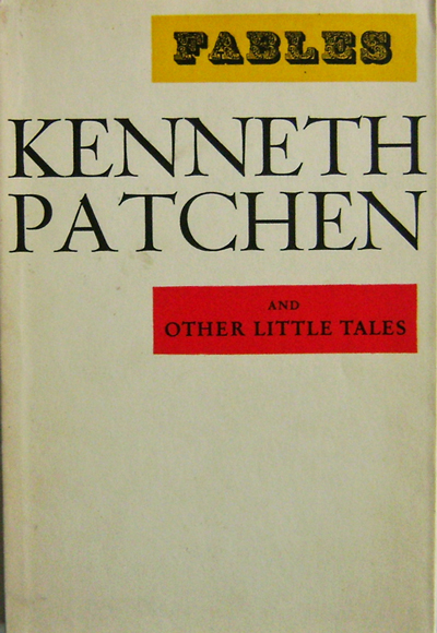Fables and Other Little Tales. Kenneth Patchen.