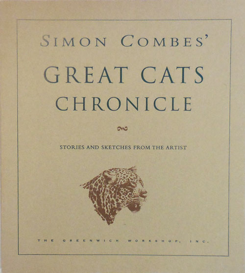 Simon Combe's Great Cats Chronicle. Simon Combe.
