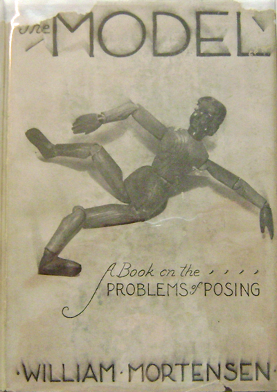 The Model: A Book on the Problems of Posing. William Photography - Mortensen.