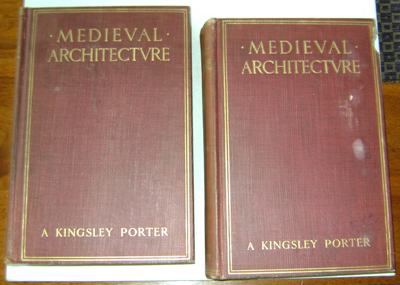 Medieval Architecture Its Origins and Developments Two Volume Set. A. Kingsley Architecture - Porter.
