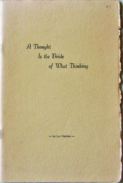 A Thought Is The Bride of What Thinking (Tuumba #1). Lyn Hejinian.