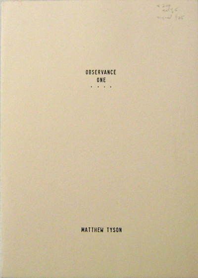 Observance One, Two, Three, Four and Five. Matthew Artist Book - Tyson.