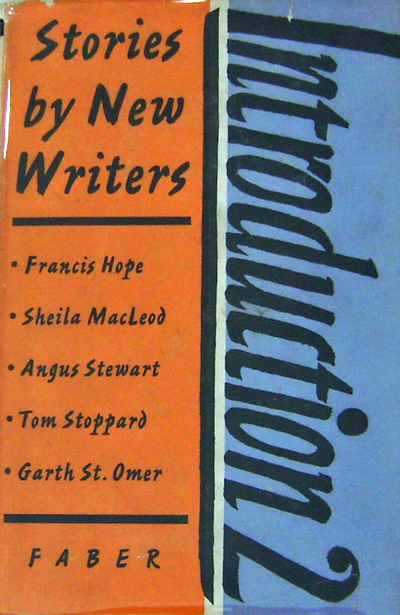 Stories by New Writers (Signed); Introduction 2. Francis / MacLeod Hope, Garth, Tom / St. Omer, Angus / Stoppard, Sheila / Stewart.