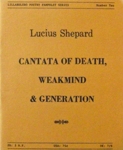 Cantata Of Death, Weakmind & Generation (Signed). Lucius Shepard.