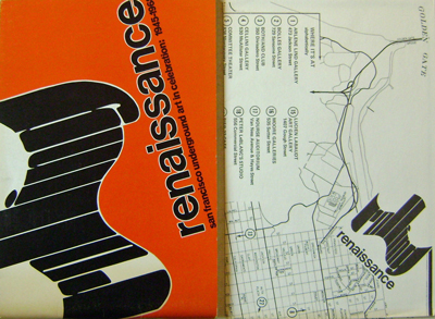 Rolling Renaissance (With Map); San Francisco Underground Art in Celebration: 1945 - 1968. Thomas Art - Albright, Curators.