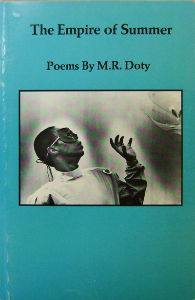 The Empire of Summer. M. R. Doty.