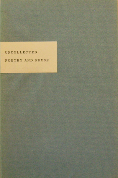 Uncollected Poetry and Prose. David Stivender, Marshall Clements.