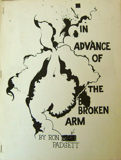 In Advance of the Broken Arm (Inscribed). Ron Padgett.