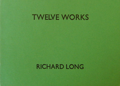 Twelve Works 1979 - 1981. Richard Art - Long.