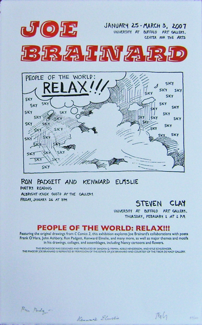 Art & Poetry Exhibition Poster (People Of The World: Relax!) Signed by Padgett, Elmslie and Clay. Joe / Padgett Poster - Brainard, Steven, Kenward / Clay, Ron / Elmslie.