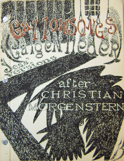 Gallowsongs - Galgenlieder by Christian Morgenstern - Versions By Jess (Signed). Jess Collins, Christian Morgenstern.