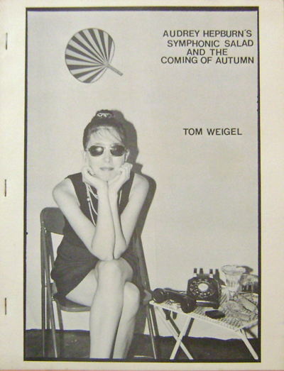 Audry Hepburn's Symphonic Salad And The Coming Of Autumn (Signed). Tom Weigel.