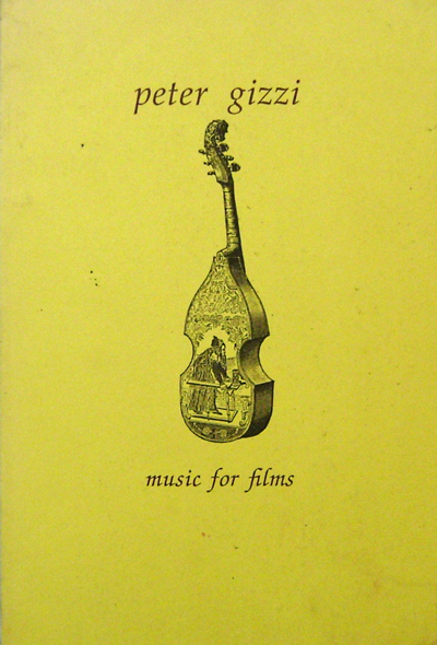 Music For Films. Peter Gizzi.