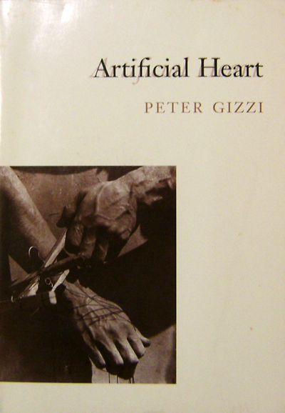 Artifical Heart (Inscribed Copy with 1 Page T.L.S.). Peter Gizzi.