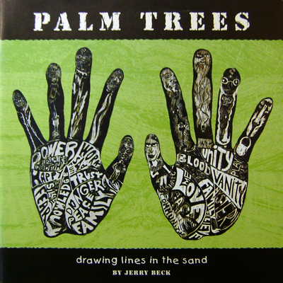 Palm Trees (Inscribed); Drawing Lines In The Sand. Jerry Art - Beck.