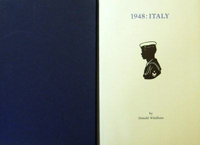 1948: Italy (Inscribed); Letters To Sandy. Donald Windham.