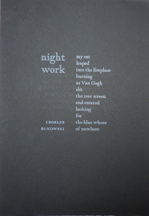 Night Work (Poetry Broadside). Charles Bukowski.