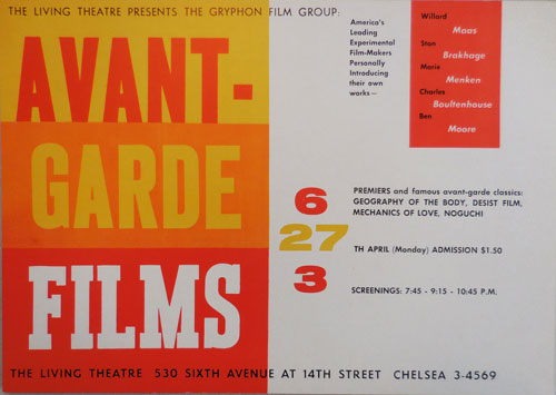 The Living Theatre Presents The Gryphon Film Group: Avant-Garde Films (Offset Poster). Living Theatre - Willard Maas / Stan Brakhage / Marie Menken / Charles Boultenhouse / Ben Moore.