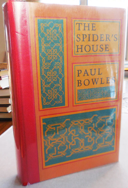 The Spider's House (Inscribed). Paul Bowles.